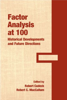 Factor Analysis at 100: Historical Developments and Future Directions (Paperback) book cover