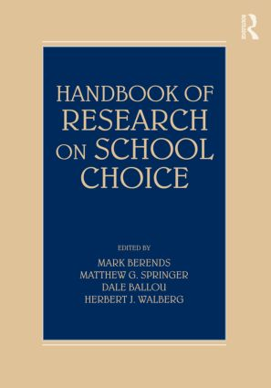 Handbook of Research on School Choice (Hardback) book cover