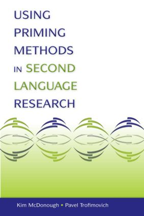 Using Priming Methods in Second Language Research (Paperback) book cover