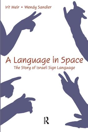 A Language in Space: The Story of Israeli Sign Language (Paperback) book cover