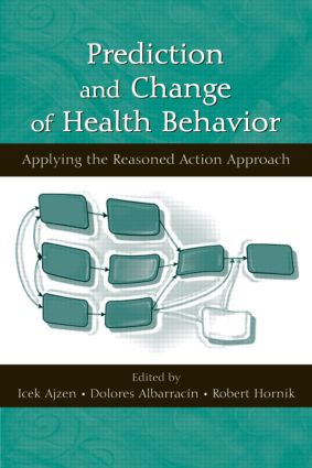 Prediction and Change of Health Behavior: Applying the Reasoned Action Approach (Hardback) book cover