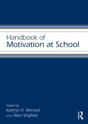 Handbook of Motivation at School (Hardback) book cover