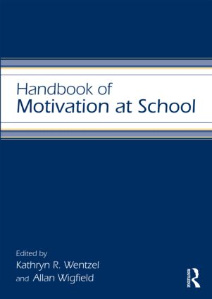 Handbook of Motivation at School (Paperback) book cover