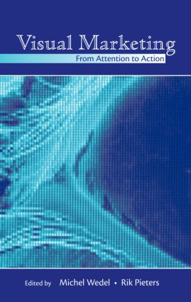 Visual Marketing: From Attention to Action (Hardback) book cover