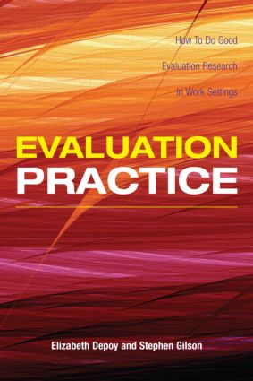 Evaluation Practice: How To Do Good Evaluation Research In Work Settings (Paperback) book cover
