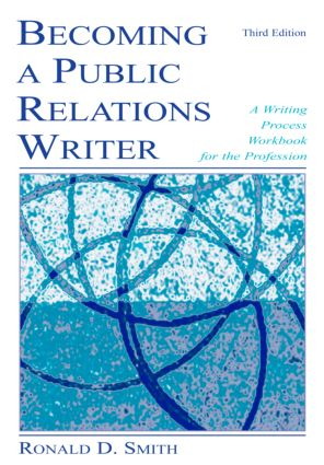 Becoming a Public Relations Writer: A Writing Workbook for Emerging and Established Media, 3rd Edition (Paperback) book cover
