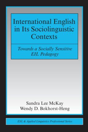 International English in Its Sociolinguistic Contexts: Towards a Socially Sensitive EIL Pedagogy (Paperback) book cover