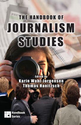 The Handbook of Journalism Studies: 1st Edition (Hardback) book cover