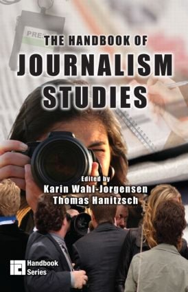 The Handbook of Journalism Studies (Paperback) book cover