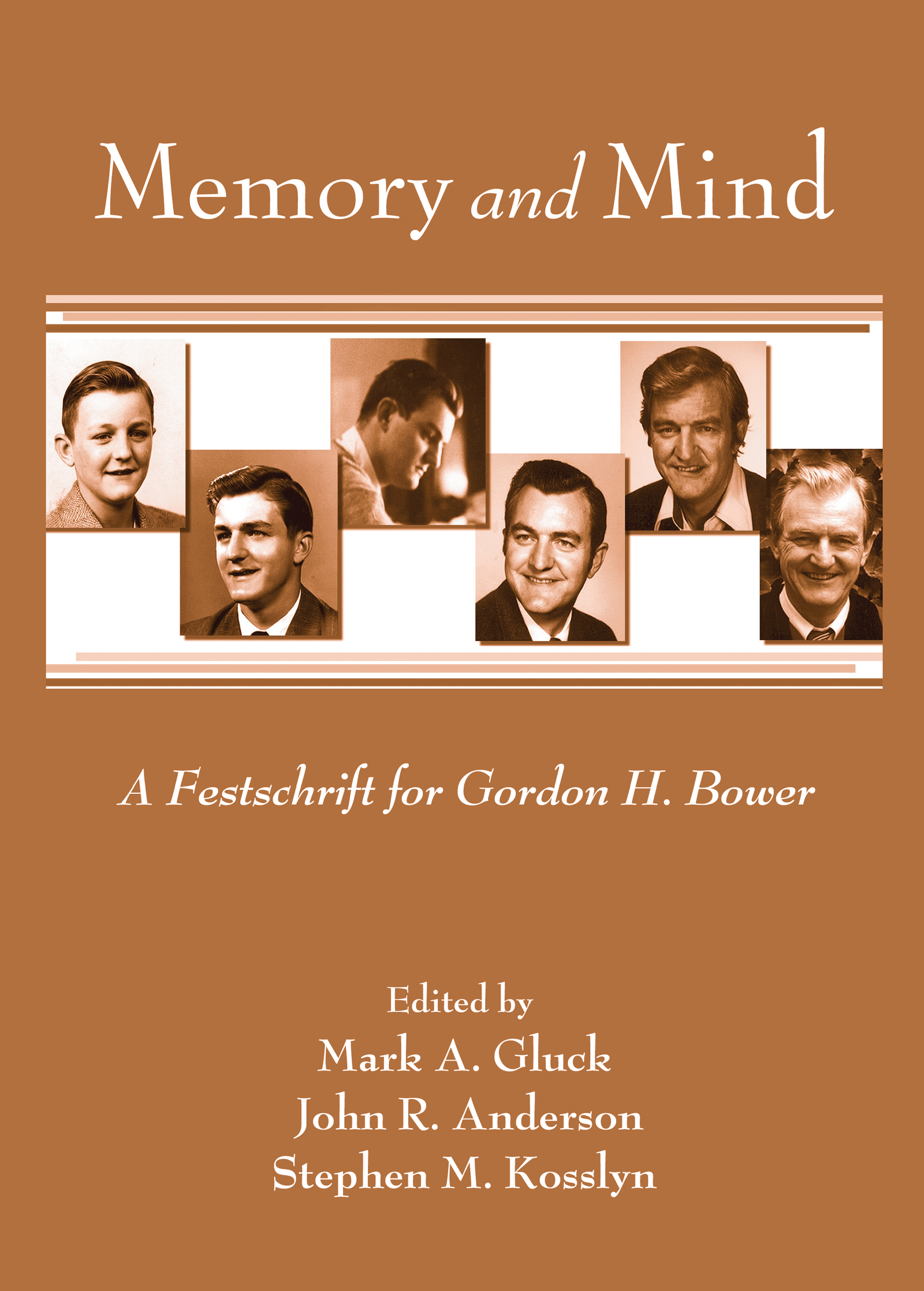 Memory and Mind: A Festschrift for Gordon H. Bower (Hardback) book cover