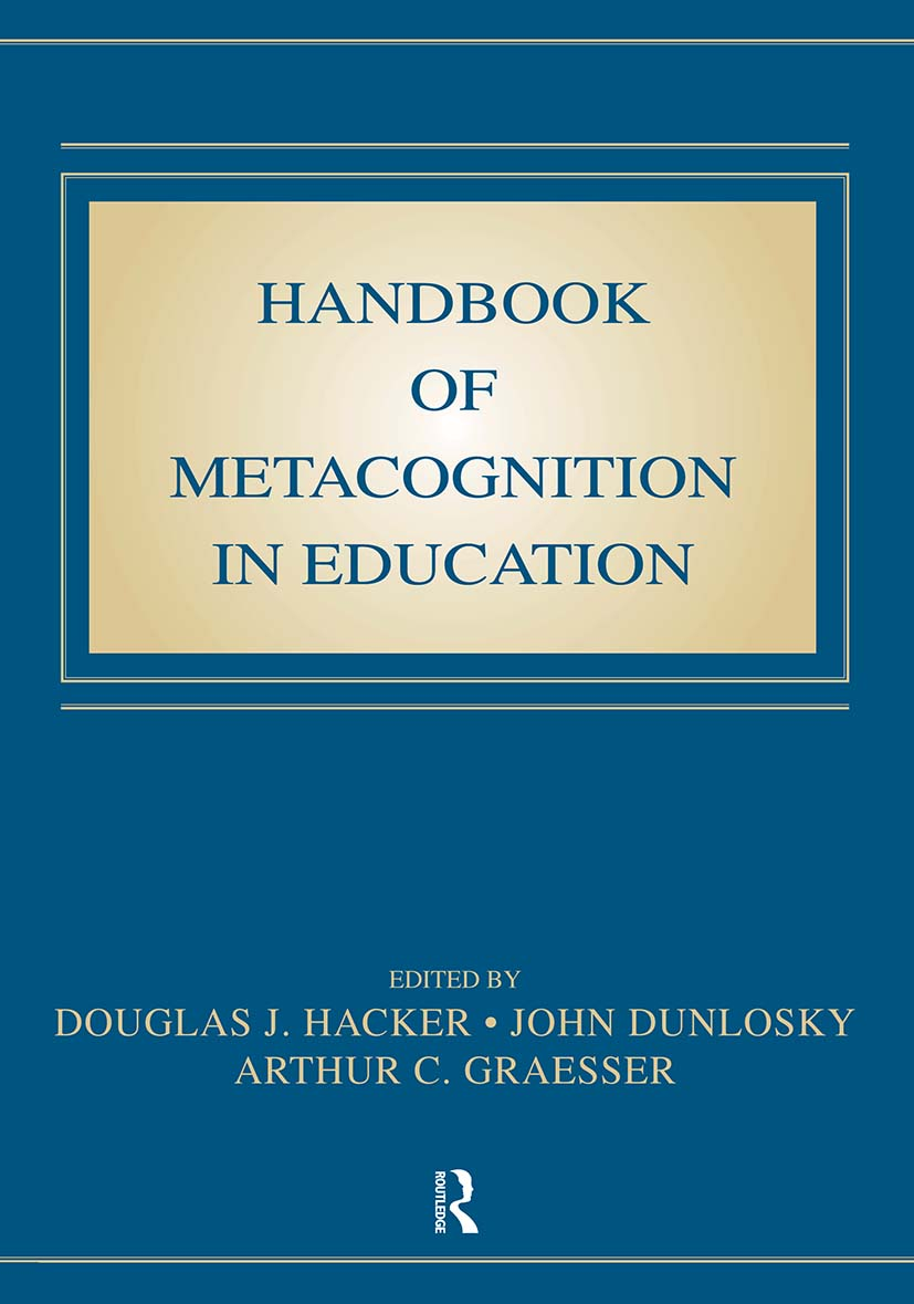 Handbook of Metacognition in Education