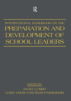 International Handbook on the Preparation and Development of School Leaders: 1st Edition (Paperback) book cover