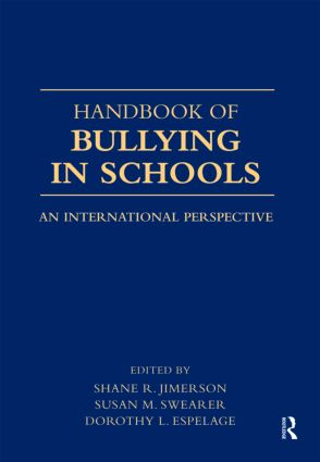 Handbook of Bullying in Schools: An International Perspective (Hardback) book cover