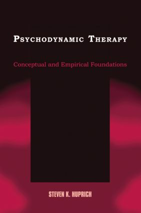 Psychodynamic Therapy: Conceptual and Empirical Foundations (Paperback) book cover