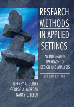 Research Methods in Applied Settings: An Integrated Approach to Design and Analysis, Second Edition, 2nd Edition (Hardback) book cover