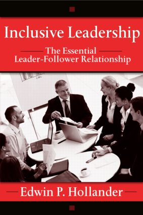 Inclusive Leadership: The Essential Leader-Follower Relationship book cover