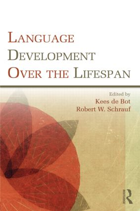 Language Development Over the Lifespan: 1st Edition (Paperback) book cover