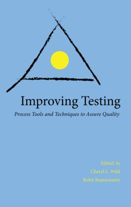 Improving Testing: Process Tools and Techniques to Assure Quality, 1st Edition (Paperback) book cover