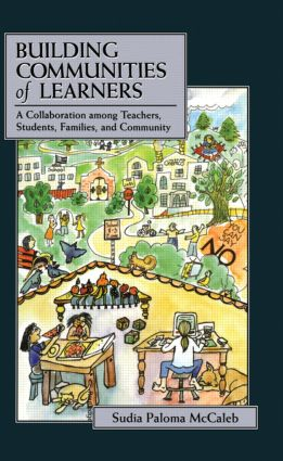 Building Communities of Learners: A Collaboration Among Teachers, Students, Families, and Community (e-Book) book cover