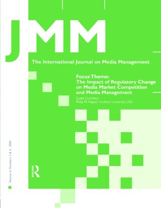 The Impact of Regulatory Change on Media Market Competition and Media Management: A Special Double Issue of the International Journal on Media Management, 1st Edition (Paperback) book cover