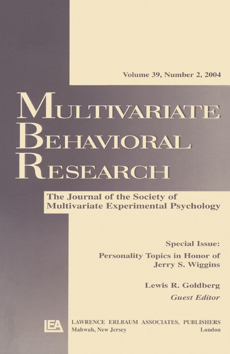 Personality Topics in Honor of Jerry S. Wiggins: A Special Issue of Multivariate Behavioral Research, 1st Edition (Paperback) book cover