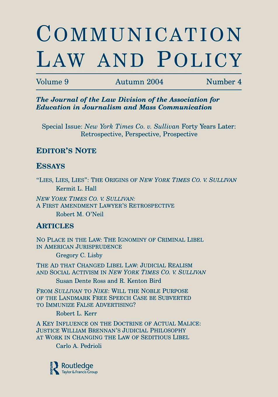 New York Times Co. v. Sullivan Forty Years Later: Retrospective, Perspective, Prospective:a Special Issue of communication Law and Policy, 1st Edition (Paperback) book cover