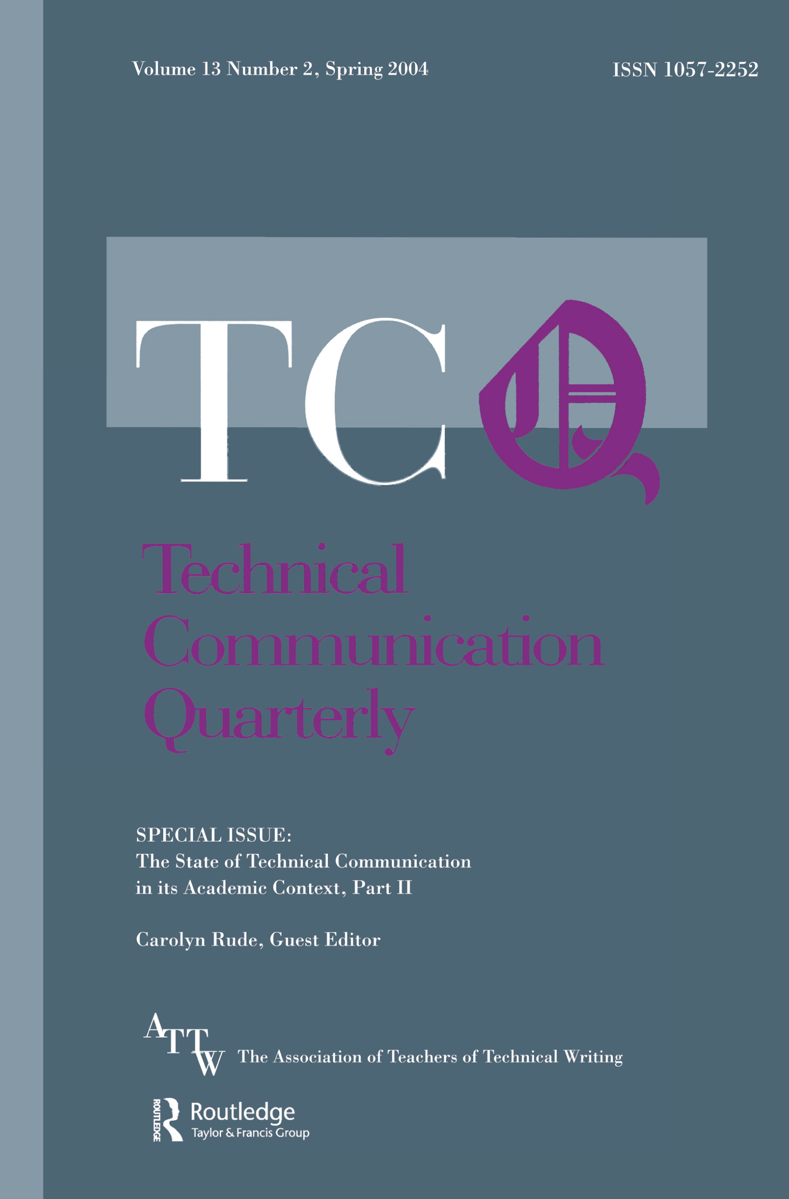 The State of Technical Communication in Its Academic Context: Part 2: A Special Issue of Technical Communication Quarterly, 1st Edition (Paperback) book cover