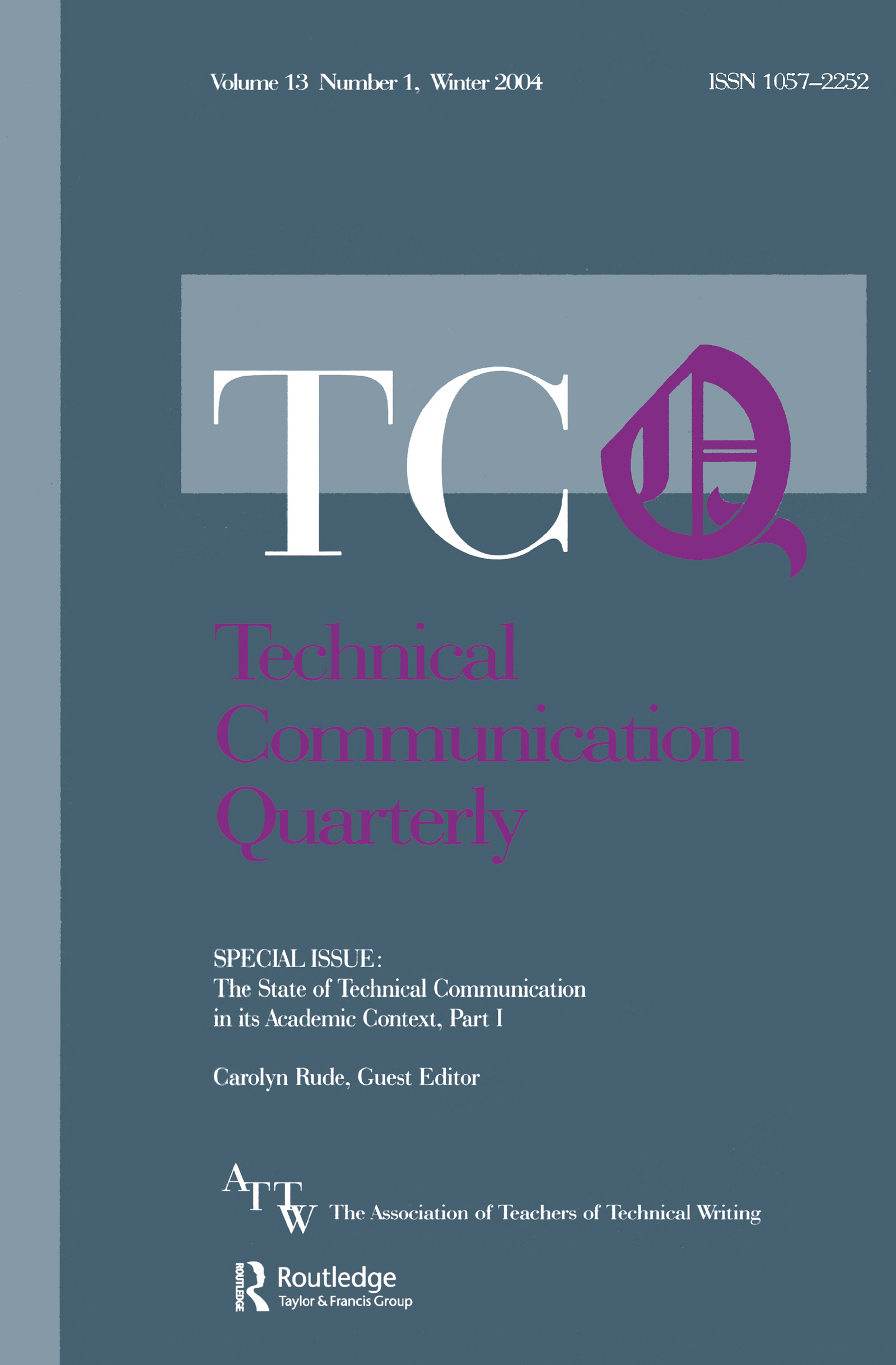The State of Technical Communication in Its Academic Context: Part I: A Special Issue of Technical Communication Quarterly (Paperback) book cover