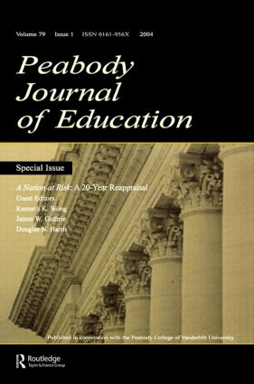A Nation at Risk: A 20-year Reappraisal. A Special Issue of the peabody Journal of Education (Paperback) book cover