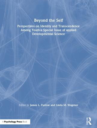 Beyond the Self: Perspectives on Identity and Transcendence Among Youth:a Special Issue of applied Developmental Science book cover