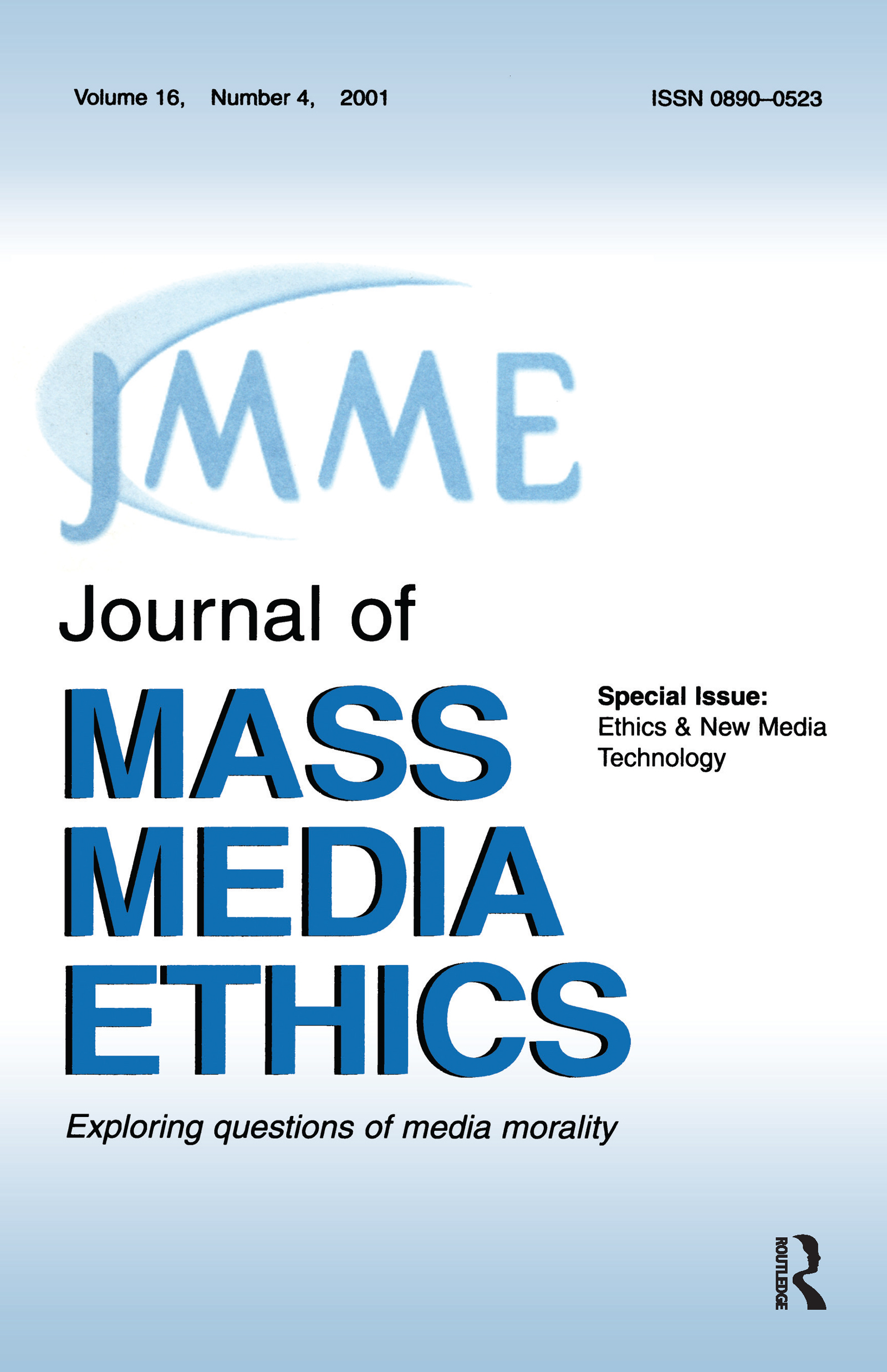 Ethics & New Media Technology: A Special Issue of the journal of Mass Media Ethics, 1st Edition (Paperback) book cover
