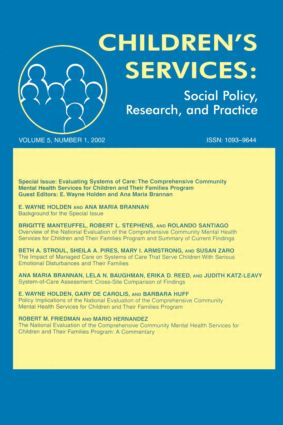 Evaluating Systems of Care: The Comprehensive Community Mental Health Services for Children and Their Families Program. A Special Issue of children's Services: Social Policy, Research, and Practice (Paperback) book cover