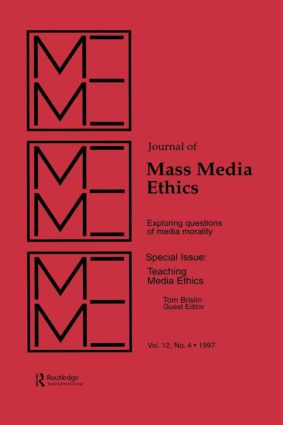 Teaching Media Ethics: A Special Issue of the journal of Mass Media Ethics, 1st Edition (Paperback) book cover