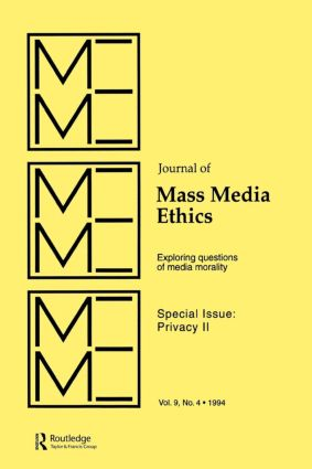 Privacy II: Exploring Questions of Media Morality: A Special Issue of the journal of Mass Media Ethics, 1st Edition (Paperback) book cover