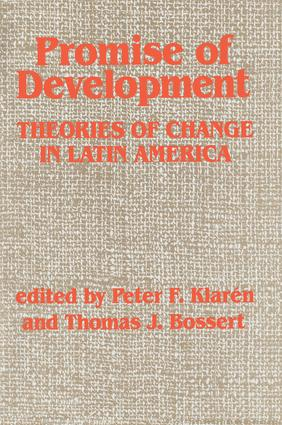 Promise Of Development: Theories Of Change In Latin America, 1st Edition (Paperback) book cover