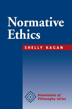 Normative Ethics: 1st Edition (Paperback) book cover