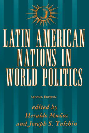 Latin American Nations In World Politics: Second Edition, 2nd Edition (Paperback) book cover