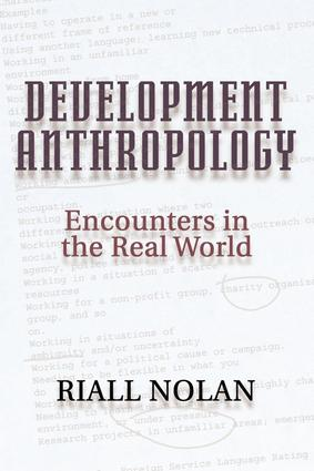 Development Anthropology: 1st Edition (Paperback) book cover