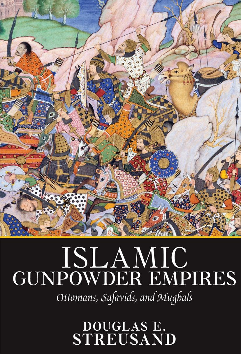 Islamic Gunpowder Empires