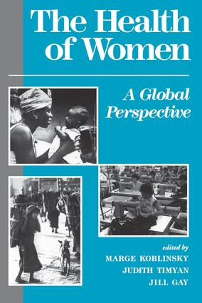 The Health Of Women: A Global Perspective book cover