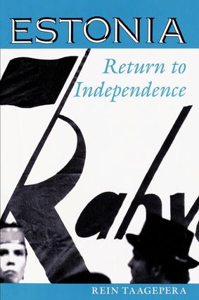 Estonia: Return To Independence, 1st Edition (Paperback) book cover