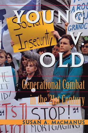 Young v. Old: Generational Combat In The 21st Century, 1st Edition (Paperback) book cover