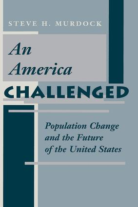 An America Challenged: Population Change And The Future Of The United States, 1st Edition (Paperback) book cover
