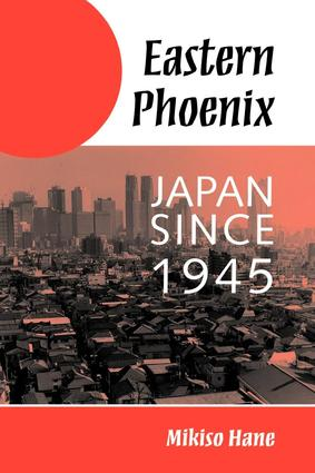 Eastern Phoenix: Japan Since 1945 book cover