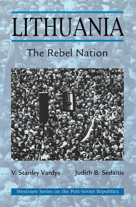 Lithuania: The Rebel Nation, 1st Edition (Paperback) book cover
