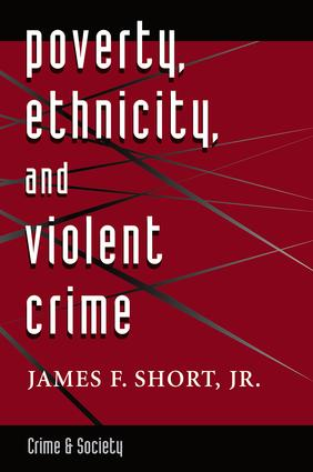 Poverty, Ethnicity, And Violent Crime