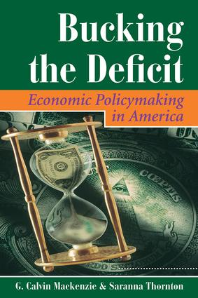 Bucking The Deficit: Economic Policymaking In America, 1st Edition (Paperback) book cover