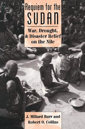 Requiem For The Sudan: War, Drought, And Disaster Relief On The Nile, 1st Edition (Paperback) book cover