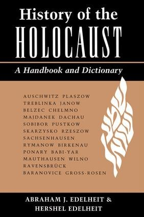 History Of The Holocaust: A Handbook And Dictionary, 1st Edition (e-Book) book cover