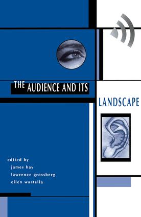 The Audience And Its Landscape: 1st Edition (Paperback) book cover